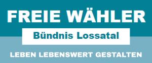 Bündnis Freie Wähler Lossatal e.V. Kommunalwahl am 26.05.2019